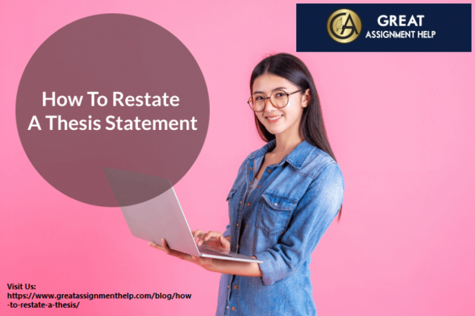 how-to-restate-a-thesis-statement-excellent-writingservice-in-the-usa-big-0