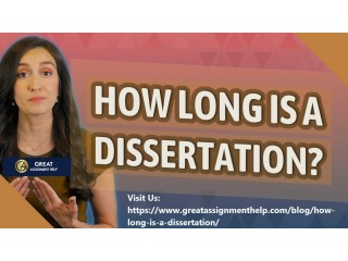 How Long Is A Dissertation | It Take to Write a Dissertation